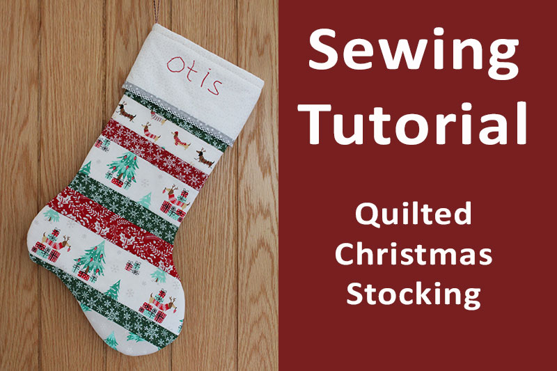 Sewing tutorial header image showing hand sewn quilted christmas stocking